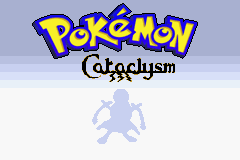 Pokemon Cataclysm GBA ROM Hacks