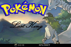 Pokemon Last King GBA ROM Hacks