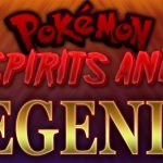 Pokemon Spirits and Legends