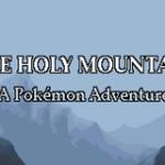 The Holy Mountain: A Pokemon Adventure