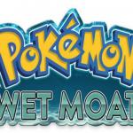 Pokemon Wet Moat
