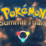 Pokemon Summit Trials