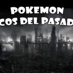 Pokemon Ecos Del Pasado