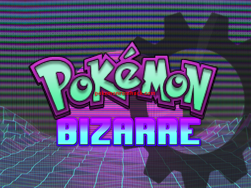 Pokemon Bizarre RMXP Hacks