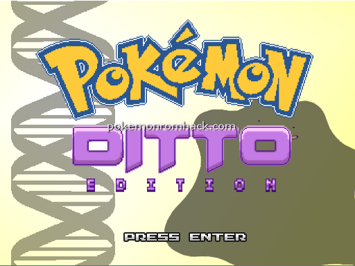 DITTO EDITION RMXP Hacks