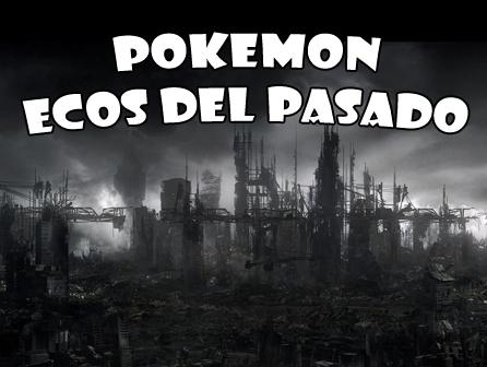 Pokemon Ecos Del Pasado RMXP Hacks