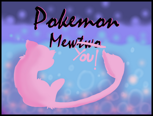Pokemon: MewYou! RMXP Hacks
