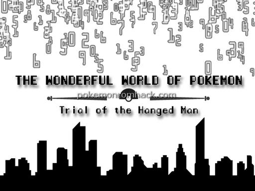 The Wonderful World of Pokemon: Trial of the Hanged Man RMXP Hacks